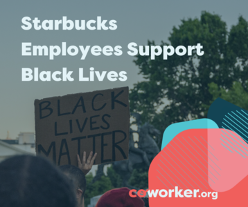 Starbucks Employees Support Black Lives