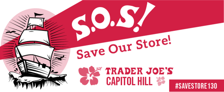 Save Capitol Hill Trader Joes