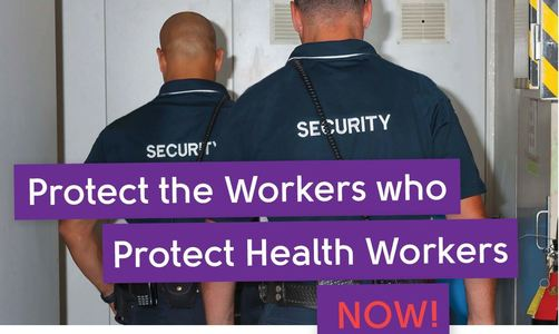 Protect the Workers Who Protect Health Workers NOW!