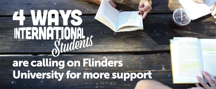 4 Ways International Students are calling on Flinders University for more support