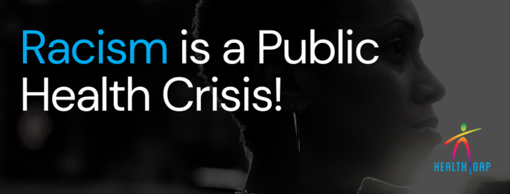 Join The Health Gap in Supporting City Resolution Declaring Racism a Public Health Crisis