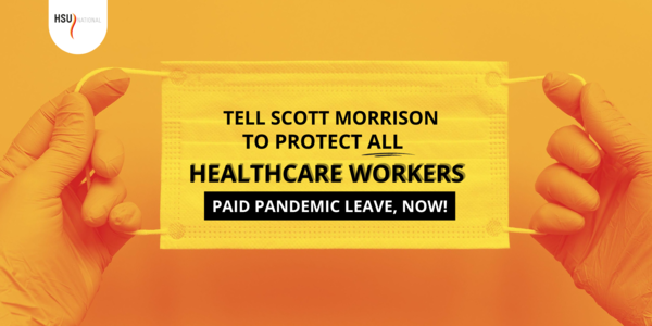 Protect healthcare workers with paid pandemic leave