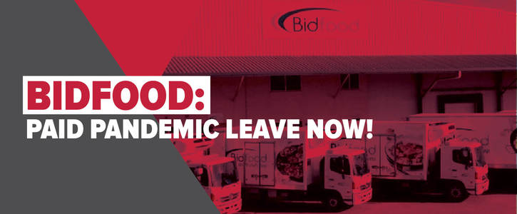 Bidfood: Give your workers paid pandemic leave now!