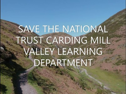 Save National Trust Carding Mill Valley Learning Department