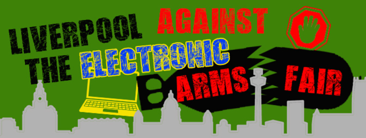 Liverpool against the Electronic Warfare Arms Fair