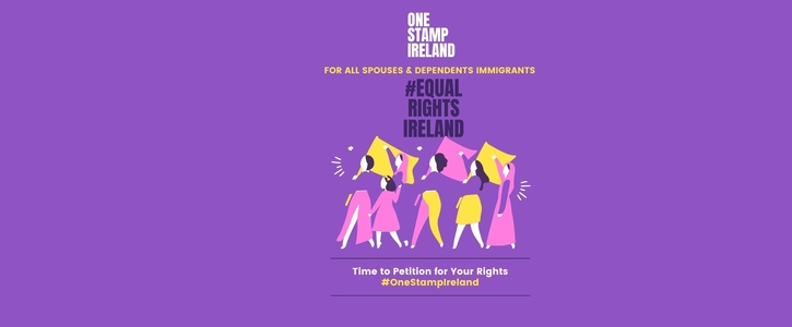 One Stamp for All Spouse and Dependents Immigrants #Equal Rights Ireland