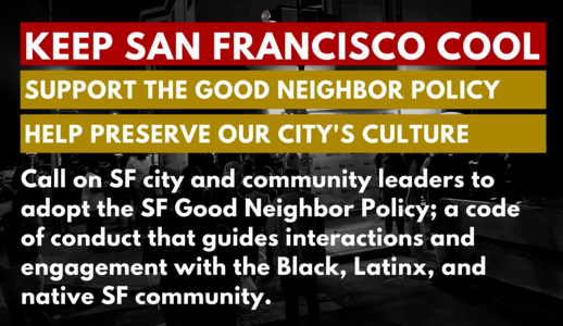 Support the SF Good Neighbor Policy
