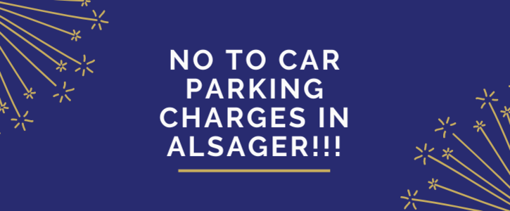No to Car Parking Charges in Alsager!