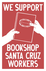 Stand with Bookshop Santa Cruz Workers as they Organize a Union!