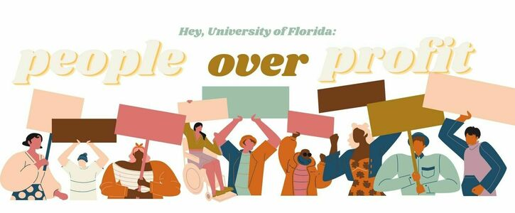 University of Florida: People Over Profit, End F2F