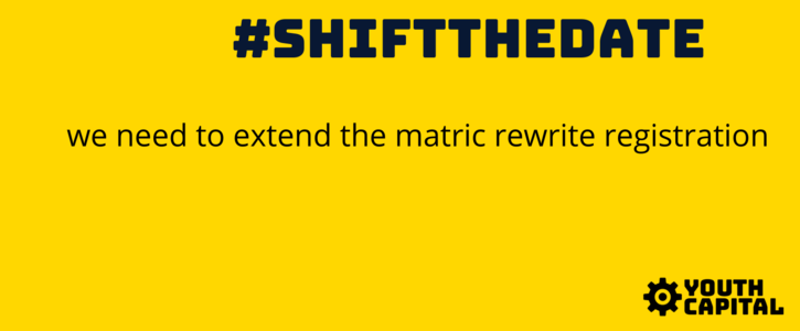 #ShiftTheDate for the matric rewrite registration