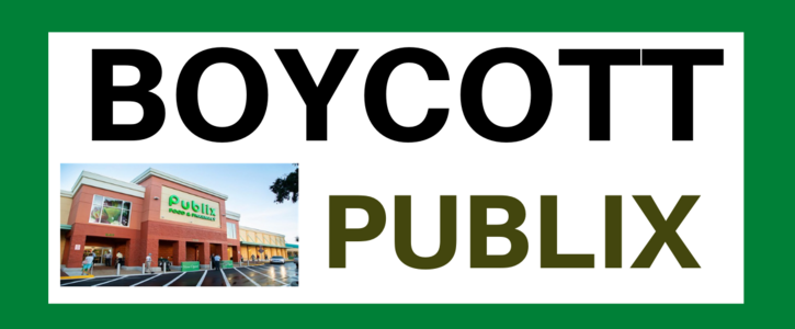 Boycott of Publix for promoting radical republicans who are willing to subvert democracy.