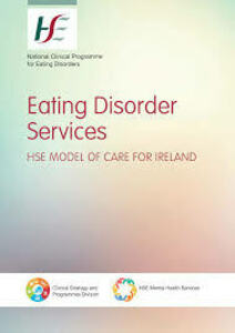 Implement the HSE Model of Care for Eating Disorders