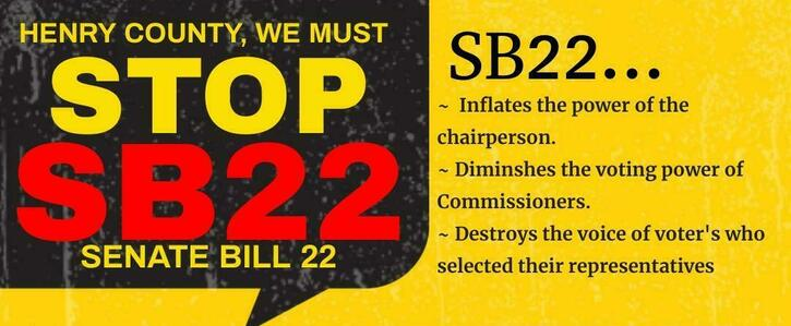 """Stop Henry County from becoming a dictatorship - Say """"NO"""" to SB-22!"""