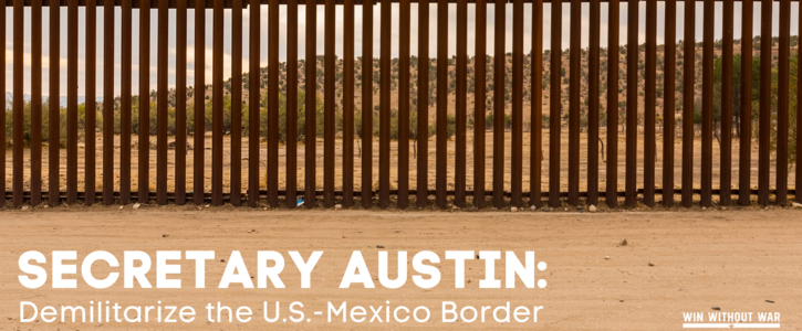 Secretary Austin: Withdraw troops from the border!