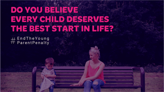 End the Young Parent Penalty in Universal Credit