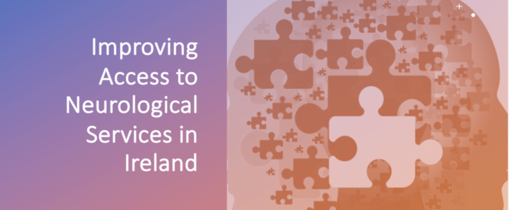 Improving access to Neurological services in Ireland