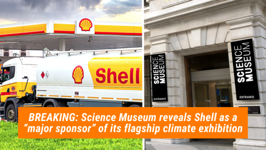 Science Museum: drop Shell now!