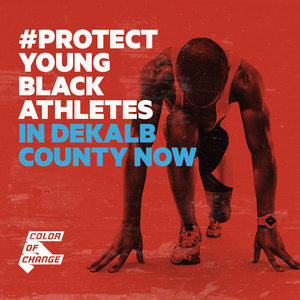 #ProtectYoungBlackAthletes in DeKalb County Now