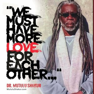 Grant Clemency for Dr. Mutulu Shakur, a father, grandfather, healer, & human rights activist