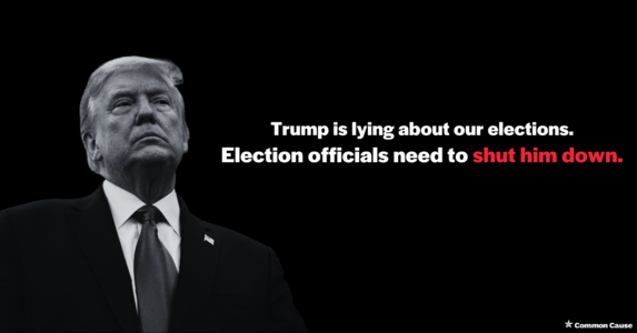 Sign if you agree: Top election officials must reject Trump's lies