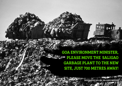 Goa Chief Minister: Shift the Saligao garbage plant. Protect the people and the environment.