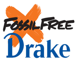 Divest Drake University From Fossil Fuels!