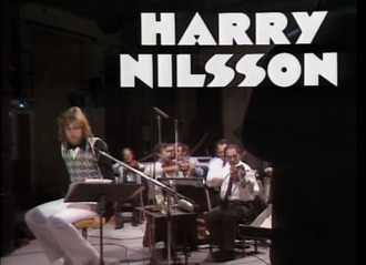 Release the Harry Nilsson BBC sessions to DVD
