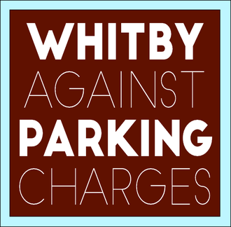 Whitby Against Parking Charges