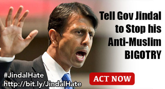 Tell Governor Jindal to Stop Hating on Muslims