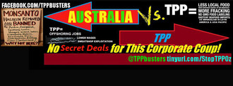 TPP: Release the Draft AND Australia's Position