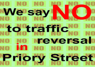 We say no to traffic reversal in Priory Street, Colchester